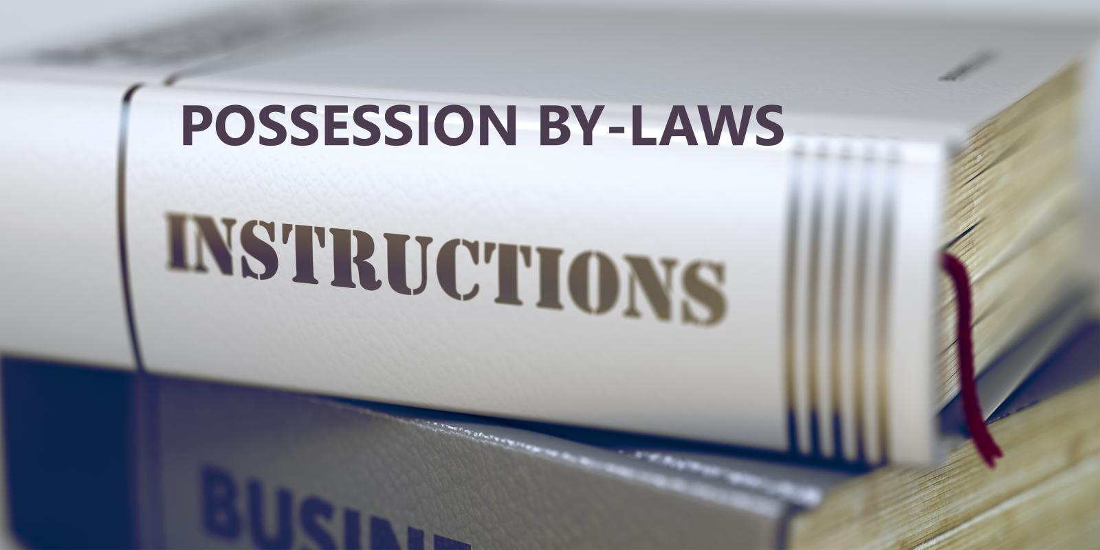Possession By-Laws